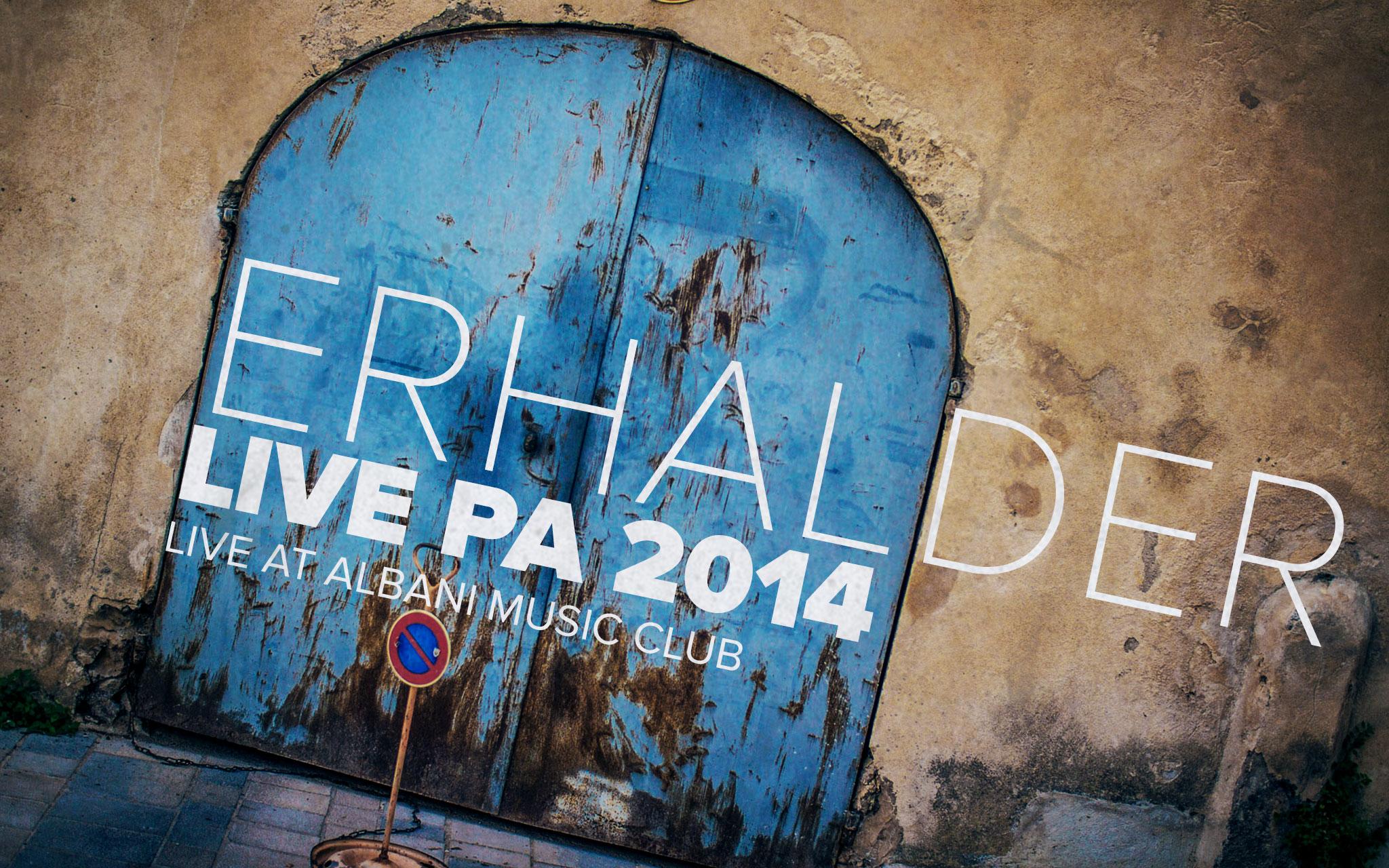 Live Album: Erhalder PA 2014